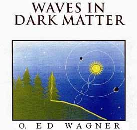 Dr. Wagner's research on Dark Matter. W Waves